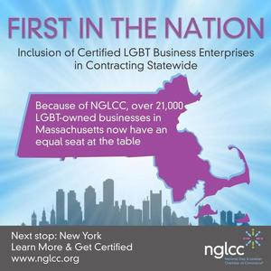 First-in-the-Nation Statewide Inclusion of LGBT Business Enterprises Enacted by Massachusetts Governor Charlie Baker with the Guidance of the NGLCC