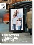 Reflecting Modern Britain - A study into inclusion and diversity in advertising