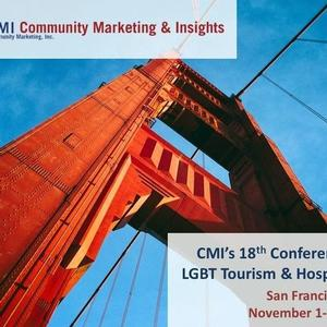 Community Marketing & Insights - 18th Conference on LGBT Tourism & Hospitality - November 1-3, 2017 • San Francisco
